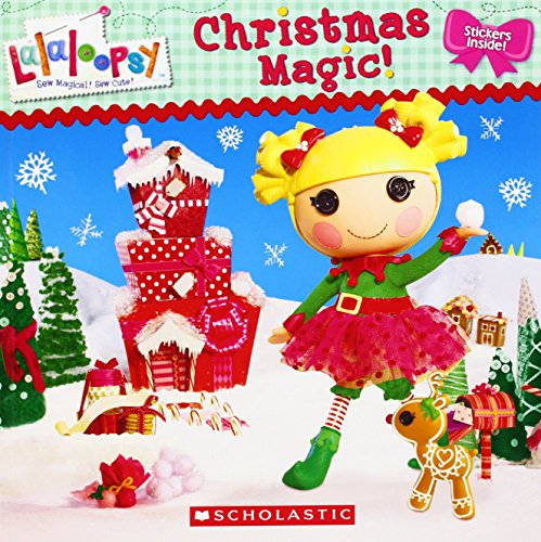 9780545467568: Lalaloopsy: Christmas Magic