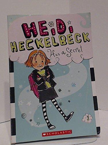 9780545467995: Heidi Heckelbeck Has a Secret