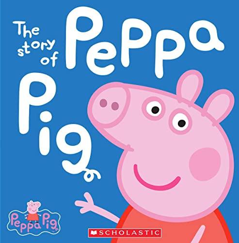 9780545468053: The Story of Peppa Pig (Peppa Pig)