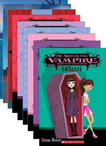 9780545468152: My Sister the Vampire Series Collection of Books 1-10: Includes: Switched; Fangtastic; Re-Vamped; Vampalicious; Take Two; Love Bites; Lucky Break; The Bat Pack; Bite Night; and Twin-Tastrophe (Books 1-10)