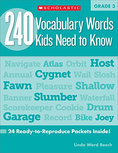 9780545468633: 240 Vocabulary Words Kids Need to Know: Grade 3: 24 Ready-To-Reproduce Packets That Make Vocabulary Building Fun & Effective