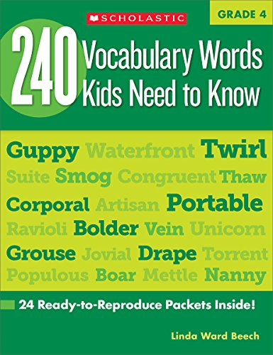 9780545468640: 240 Vocabulary Words Kids Need to Know, Grade 4: 24 Ready-to-reproduce Packets That Make Vocabulary Building Fun & Effective