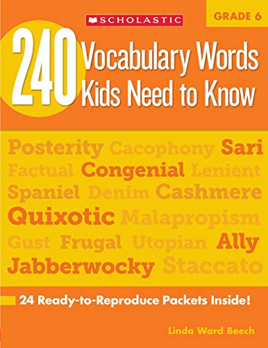 9780545468664: 240 Vocabulary Words Kids Need to Know: Grade 6: 24 Ready-to-Reproduce Packets Inside!