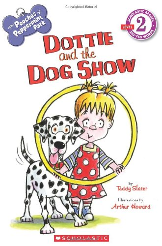 Scholastic Reader Level 2: The Pooches of: Slater, Teddy