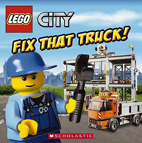 9780545470612: LEGO City: Fix That Truck!