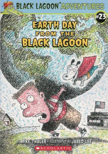 9780545476690: Earth Day From the Black Lagoon (black lagoon series)