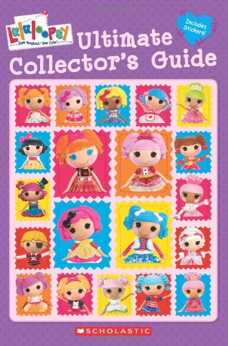 9780545477703: Ultimate Collector's Guide (Lalaloopsy)