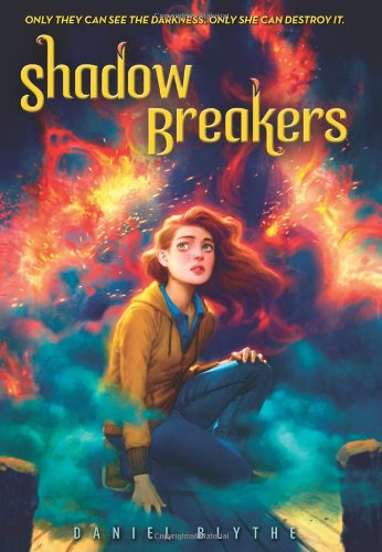 Shadow Breakers (0545479797) by Daniel Blythe