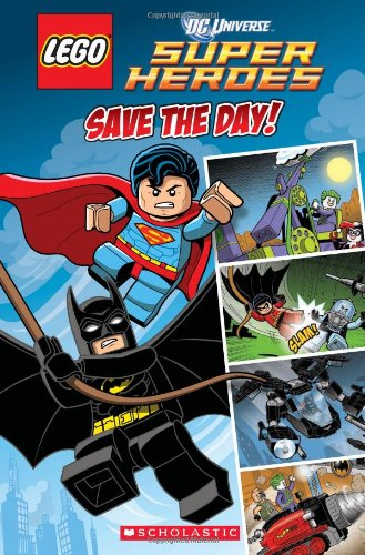 9780545480284: Lego DC Superheroes: Save the Day (Comic Reader #1) (Lego Dc Superheroes Comic Readers)