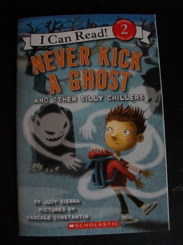 9780545480932: Never Kick a Ghost and Other Silly Chillers (I Can Read! 2)