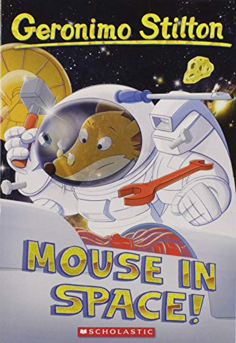 9780545481915: Mouse in Space! (Geronimo Stilton)