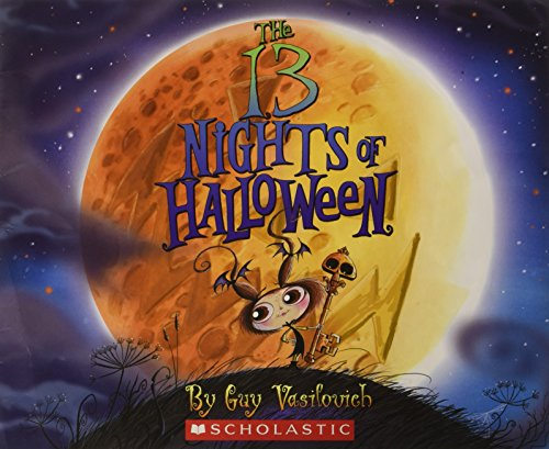 9780545483773: The 13 Nights of Halloween