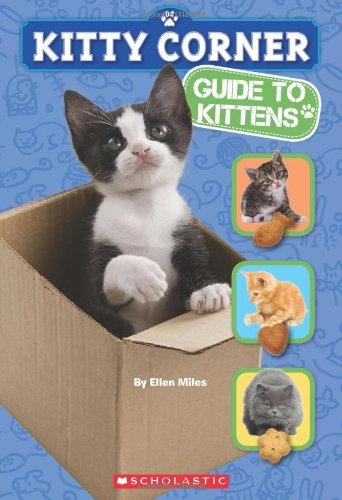 Kitty Corner: Guide to Kittens: Ellen Miles