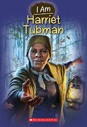 9780545484367: I Am #6: Harriet Tubman