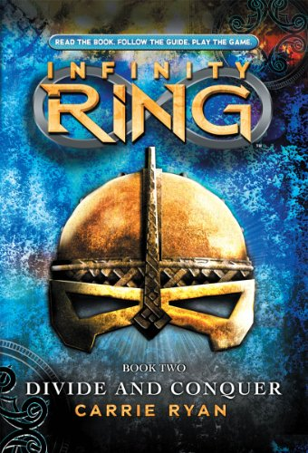 9780545484558: Infinity Ring Book 2: Divide and Conquer - Library Edition