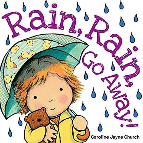 9780545485425: Rain, Rain, Go Away