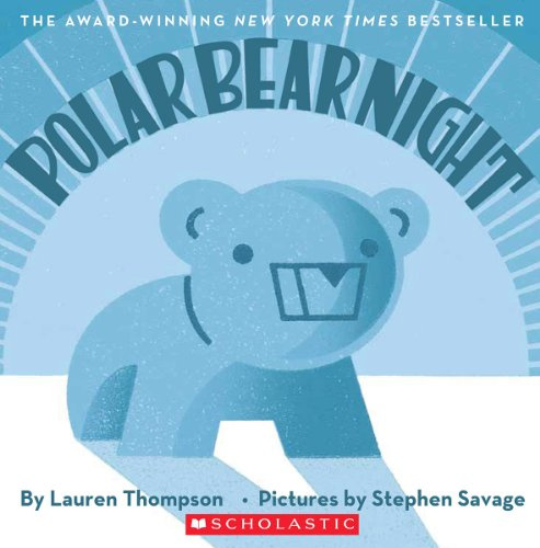 Polar Bear Night (0545485584) by Thompson, Lauren