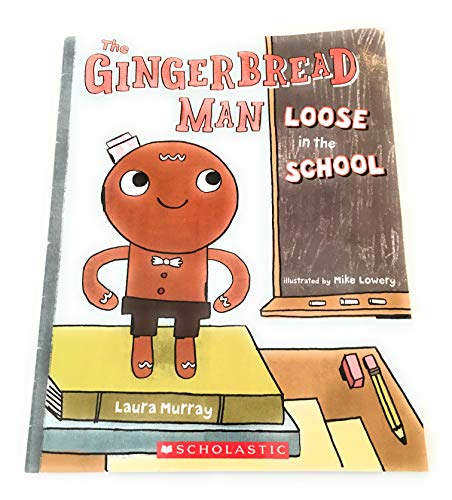 The Gingerbread Man Loose in the School: Murray, Laura