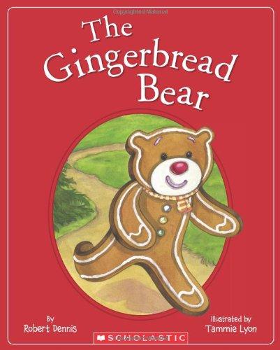 9780545489669: The Gingerbread Bear