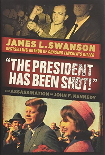 "9780545490078: ""The President Has Been Shot!"": The Assassination of John F. Kennedy"