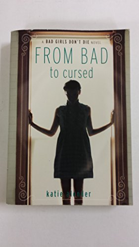 9780545490191: [From Bad to Cursed] (By: Katie Alender) [published: May, 2012]