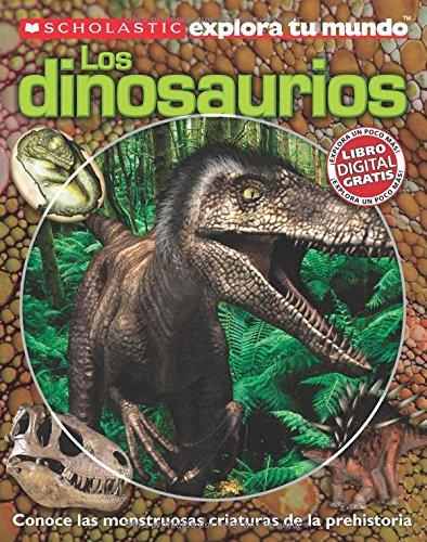 9780545490832: Scholastic Explora Tu Mundo: Dinosaurios: (Spanish language edition of Scholastic Discover More: Dinosaurs) (Spanish Edition)