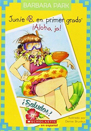9780545492508: Junie B. en Primer Grado: !Aloha, Ja! = Junie B., First Grader: Aloha-Ha-Ha! (Junie B. Jones (Spanish))