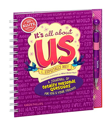 It's All about Us (Especially Me!): A Journal of Totally Personal Questions for You and Your ...