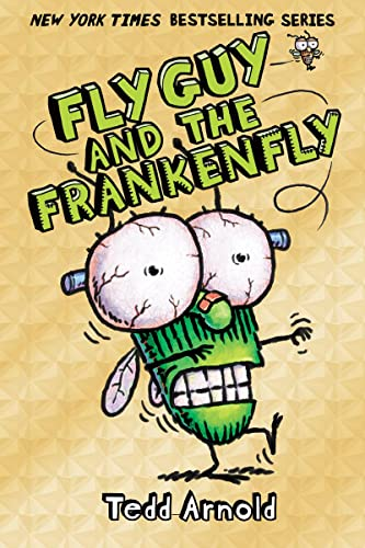 Fly Guy and the Frankenfly (Fly Guy: Tedd Arnold