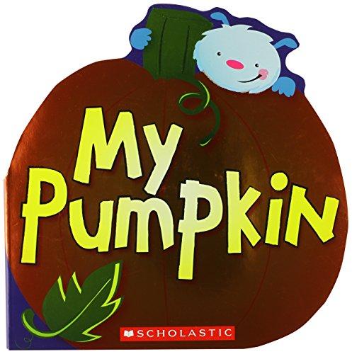 9780545493321: My Pumpkin
