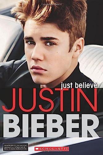 9780545494540: Justin Bieber: Just Believe