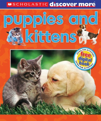 9780545495660: Scholastic Discover More: Puppies & Kittens
