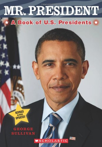 Mr. President: A Book of U.S. Presidents: Sullivan, George