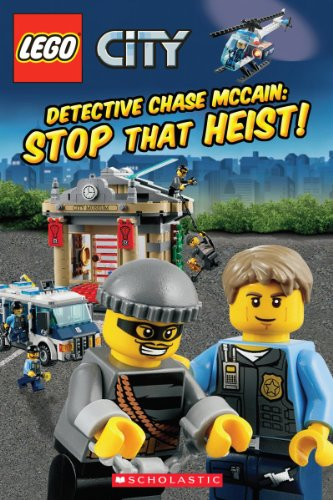 9780545495967: Lego City: Detective Chase McCain: Stop That Heist! (Scholastic Readers: Lego)