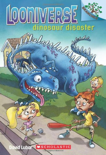 9780545496063: Looniverse #3: Dinosaur Disaster (a Branches Book) (Looniverse. Scholastic Branches)