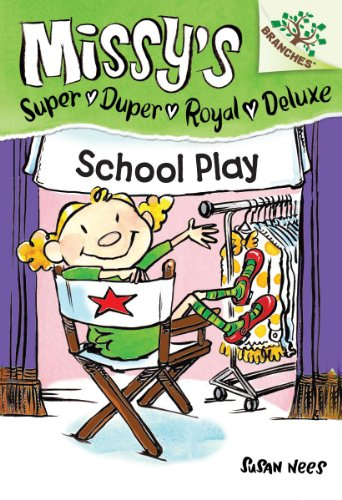 9780545496117: School Play: A Branches Book (Missy's Super Duper Royal Deluxe #3)