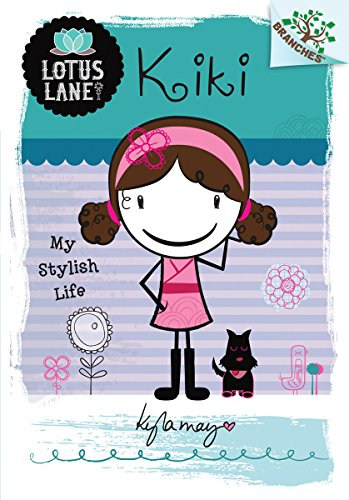 9780545496131: Kiki: My Stylish Life (A Branches Book: Lotus Lane #1)