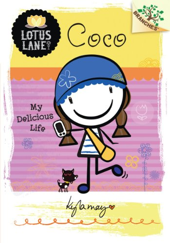 9780545496155: Coco: My Delicious Life (Lotus Lane. Scholastic Branches)