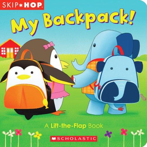 9780545497497: My Backpack!: A Lift-The-Flap Book (Skip Hop)