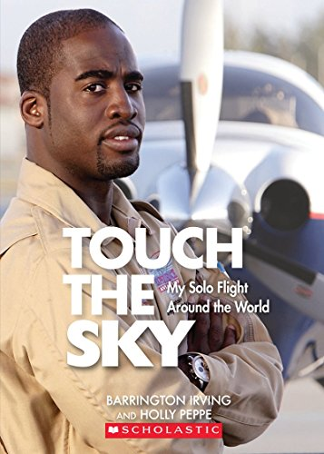 9780545501019: Touch the Sky: My Solo Flight Around the World