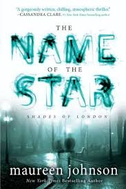 9780545501309: The Name of the Star (Shades of London #1)