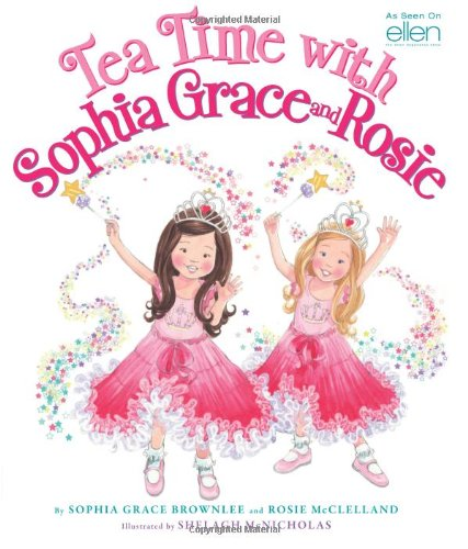 9780545502146: Tea Time with Sophia Grace and Rosie
