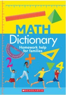9780545504485: Math Dictionary Homework Help for Families