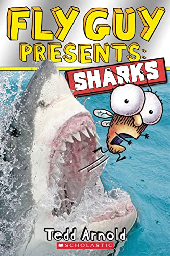 Fly Guy Presents: Sharks (Scholastic Reader, Level: Tedd Arnold