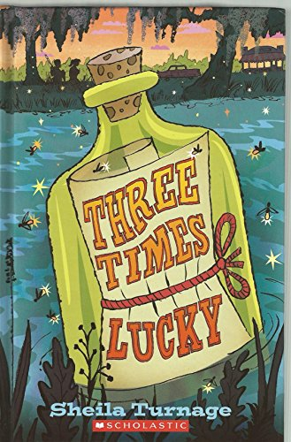 9780545508445: [Three Times Lucky] (By: Sheila Turnage) [published: May, 2012]