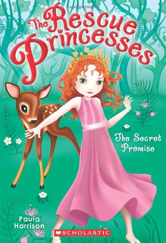 The Rescue Princesses #1: Secret Promise: Paula Harrison