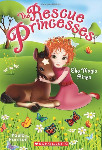 Rescue Princesses #6: The Magic Rings: Harrison, Paula