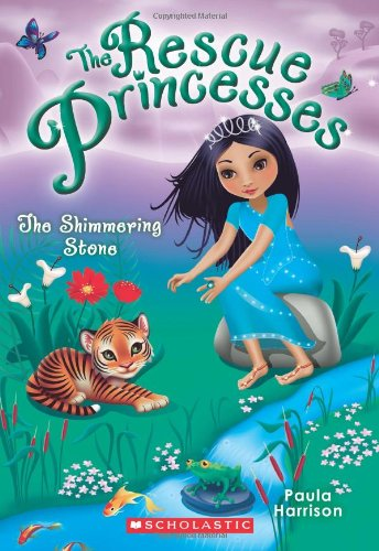 Rescue Princesses #8: The Shimmering Stone: Harrison, Paula
