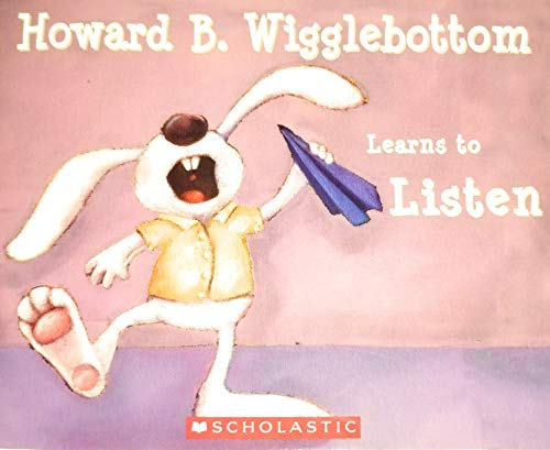 9780545510295: Howard B. Wigglebottom Learns to Listen