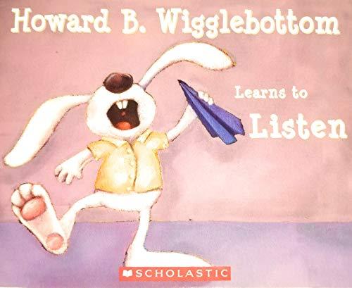 9780545510295: Howard B. Wigglebottom Learns to Listen